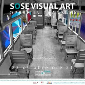 "SOSE Visual Art – ""Opere in transito"" Rome 21-22 October 2015"