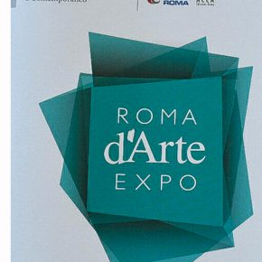 Rome of Art Expo – The Modern and Contemporary Fair – Fair in Rome – 23/25 November 2018