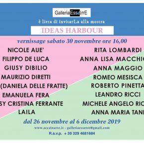 IDEAS HARBUR – Vernissage – Galleria Ess&rrE al Porto turistico di Roma – 30/11/2019